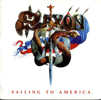 Saxon - Sailing to America date released 1984